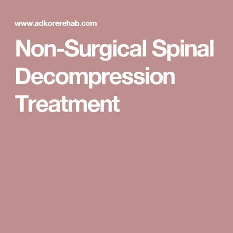 Non-Surgical Spinal Decompression Treatment