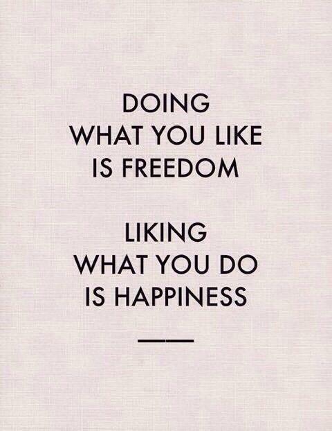 Freedom / happiness