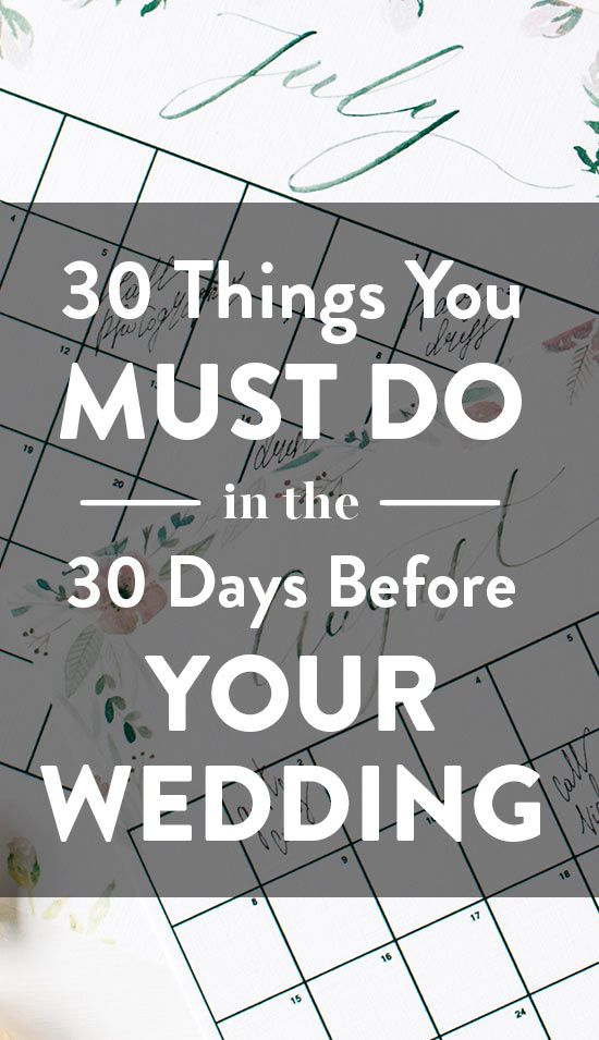 The month leading up to your wedding day is a busy one with lots of things to do. To make sure you don't forget anything important, check out this list of 30 tasks you need to do in the 30 days before your I Dos.