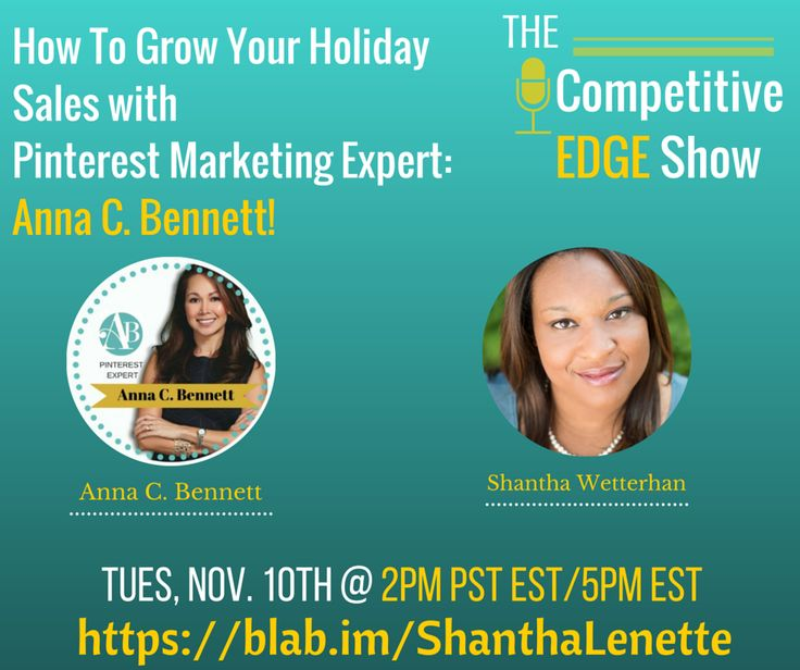 How to Grow Your Holiday Sales with Pinterest Marketing Expert Anna C. Bennett