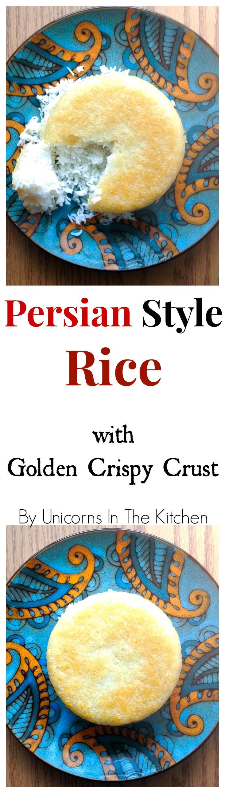 Persian Style Rice with Crispy Golden Crust is the base for many Persian Dishes (and it's delicious!) | Unicorns in the Kitchen