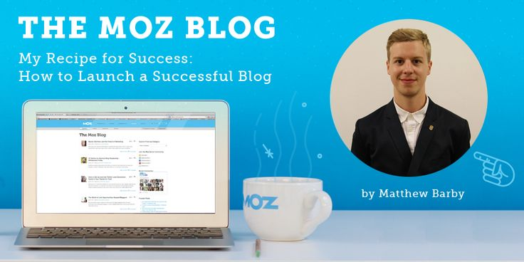 My Recipe for Success: How to Launch a Successful Blog