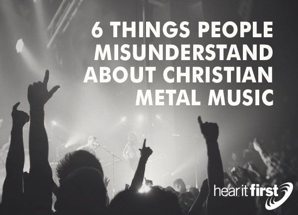 6 Things People Misunderstand About Christian Metal Music | News | Hear It First