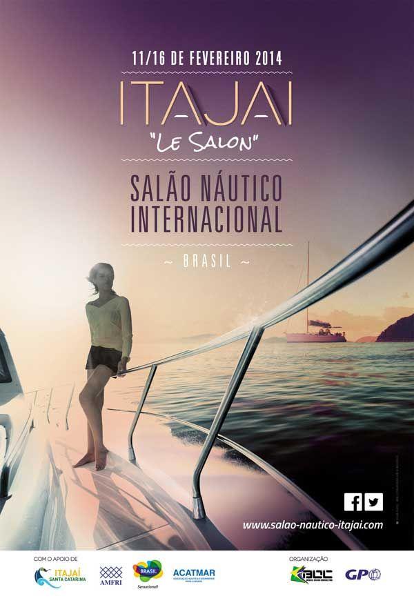 #SalonSeaSailSurf : SALÃO NÁUTICO INTERNACIONAL DE ITAJAÍ : Un premier salon au Brésil du 11 au 16 février 2014 par GPO >>> http://seasailsurf.fr/salon/+SALAO-NAUTICO-INTERNACIONAL-DE+.html