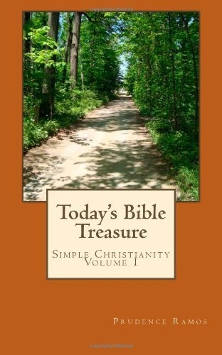 Excellent way to supercharge your devotional time!     Today's Bible Treasure: Simple Christianity by Prudence Ramos, http://www.amazon.com/dp/1468010646/ref=cm_sw_r_pi_dp_BFxFpb12NRPC2