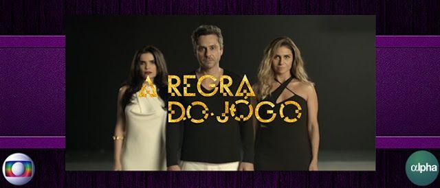 REDE ALPHA TV | ÊTA MUNDO BOM! | A REGRA DO JOGO: A REGRA DO JOGO | ÚLTIMOS CAPÍTULOS | Capítulo 165...
