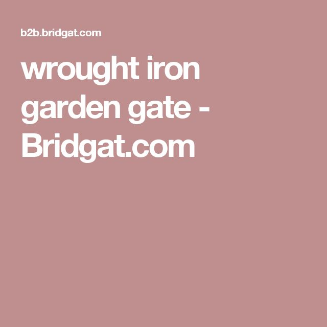 wrought iron garden gate - Bridgat.com