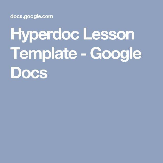 Hyperdoc Lesson Template - Google Docs