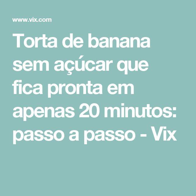 Torta de banana sem açúcar que fica pronta em apenas 20 minutos: passo a passo - Vix