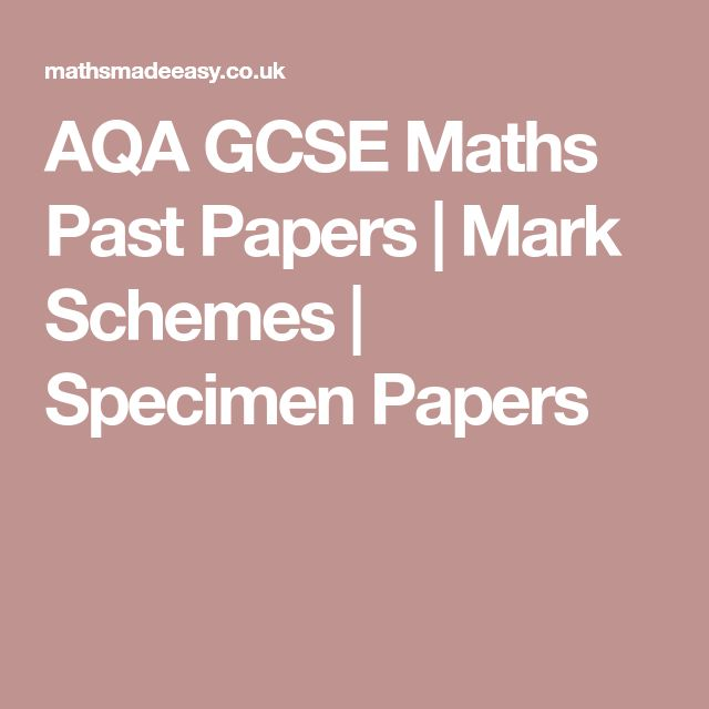 AQA GCSE Maths Past Papers | Mark Schemes | Specimen Papers