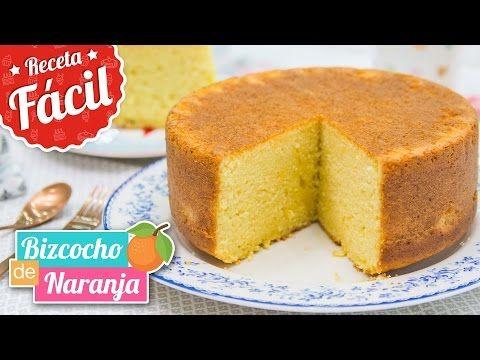 Bizcocho de Naranja delicioso - Recetas de postres (y panes)