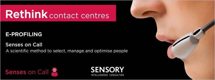 What is Senses on Call™ E-Profiling?  Senses on Call™ is an innovative, unique, and cost-effective recruitment and management tool for the contact centre industry to select best-fit and sustainable agents and team leaders. It uses the science and art of matching potential staff to the unique and sensory overloaded contact