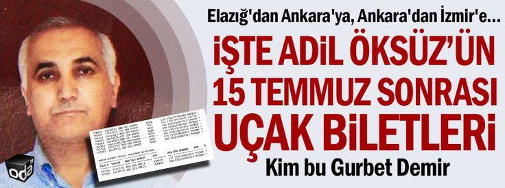Tezcan, FETÖ'nün Hava Kuvvetleri imamı Adil Öksüz'ün, kendi adına uçak biletleri aldığı, meydan meydan dolaşmasına rağmen yakalanmadığını iddia etti. Savcılık ise yaptığı açıklamada söz konusu kişinin başka bir vatandaş olduğunu belirtti.