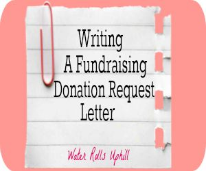 donation request letters fundraising writing a fundraising donation request letter how 7279