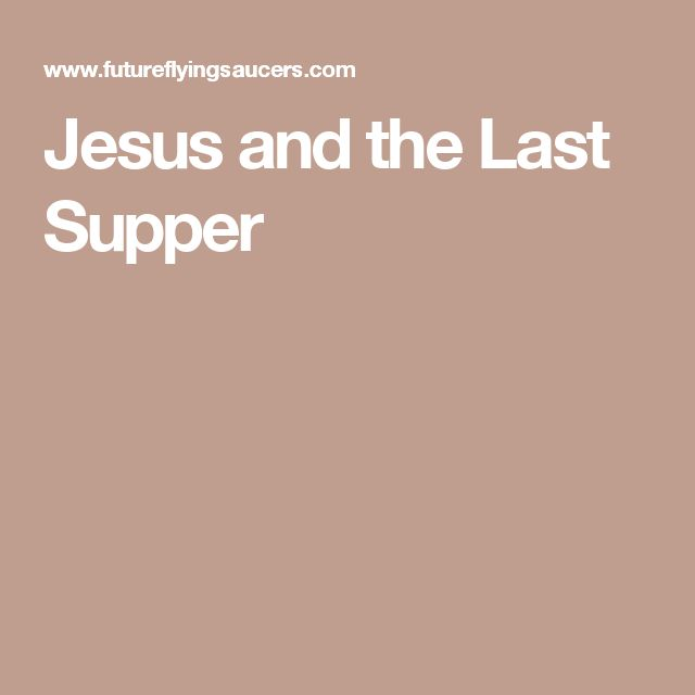 Jesus and the Last Supper