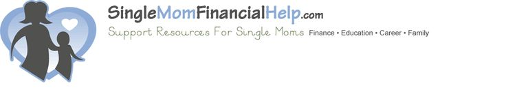 Single Mother  Financial help and Grants For Single Mothers.  Different types of grants include housing grants, college grants, Federal and state government grants and non profit grants for single moms support.