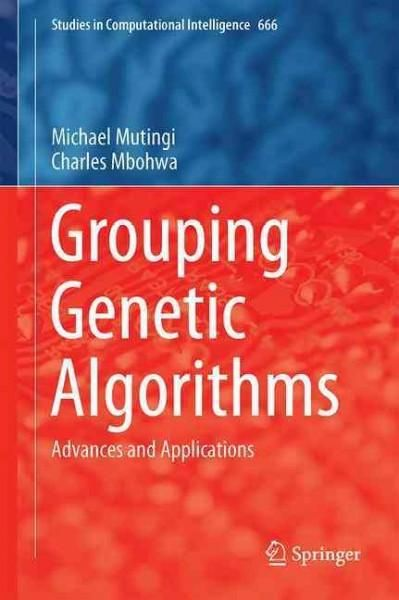 Grouping Genetic Algorithms: Advances and Applications