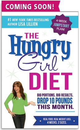 "The ""Hungry Girl"" Diet. Drop 10 lbs. this month! The healthy way."