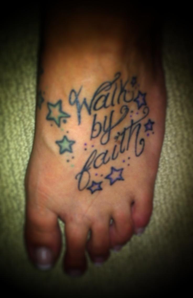My walk by faith foot tattoo