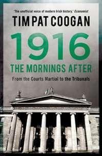 1916: The Mornings After - Irish Book Awards 2015 Shortlist - Awards - Books