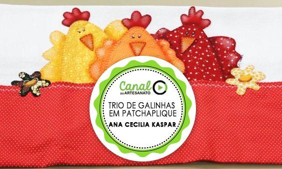 TRIO DE GALINHAS EM PATCHAPLIQUE - ANA CECILIA KASPAR