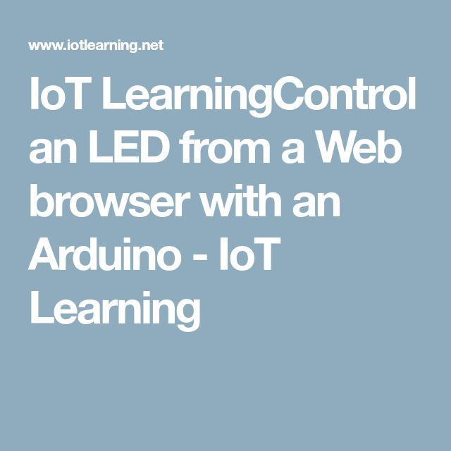 IoT LearningControl an LED from a Web browser with an Arduino - IoT Learning
