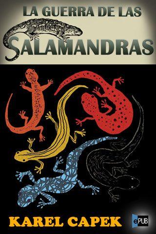 Karel Capek - La guerra de las salamandras