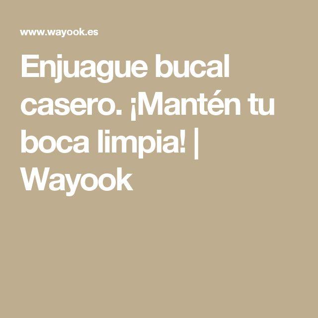 Enjuague bucal casero. ¡Mantén tu boca limpia! | Wayook