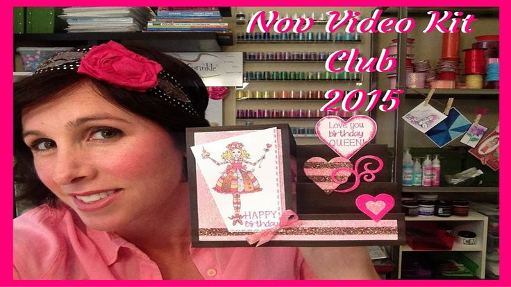 "Nov Video Kit Club  Birthday Queen Step Card featuring Michelle's ""Birthday Queen of Hearts"" stamp set"