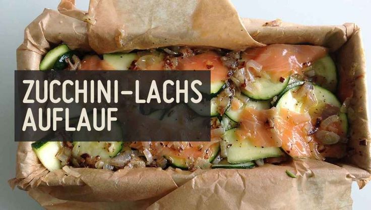 Zucchini-Lachs-Auflauf – Paleo360.de