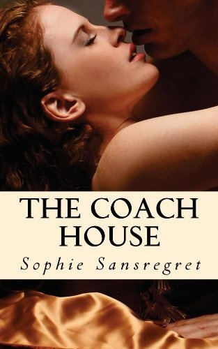 A steamy book by a brilliant friend of mine! The Coach House by Sophie Sansregret, http://www.amazon.com/dp/B00C0YIT16/ref=cm_sw_r_pi_dp_f2Nvrb0WFDY27