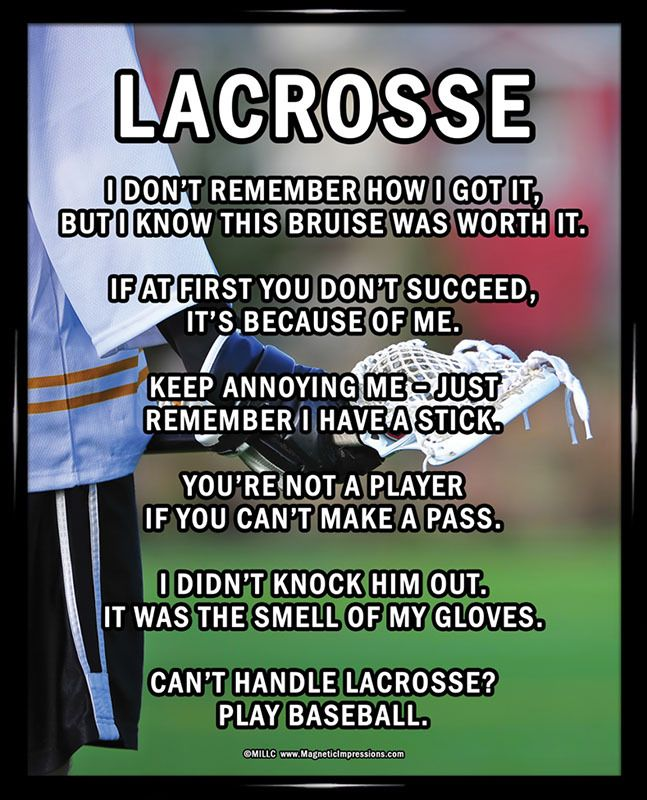 Lacrosse Player Male on Field 8x10 Poster Print. This poster features a photo of a lacrosse player on the field and funny lacrosse quotes, making this a cool team gift.