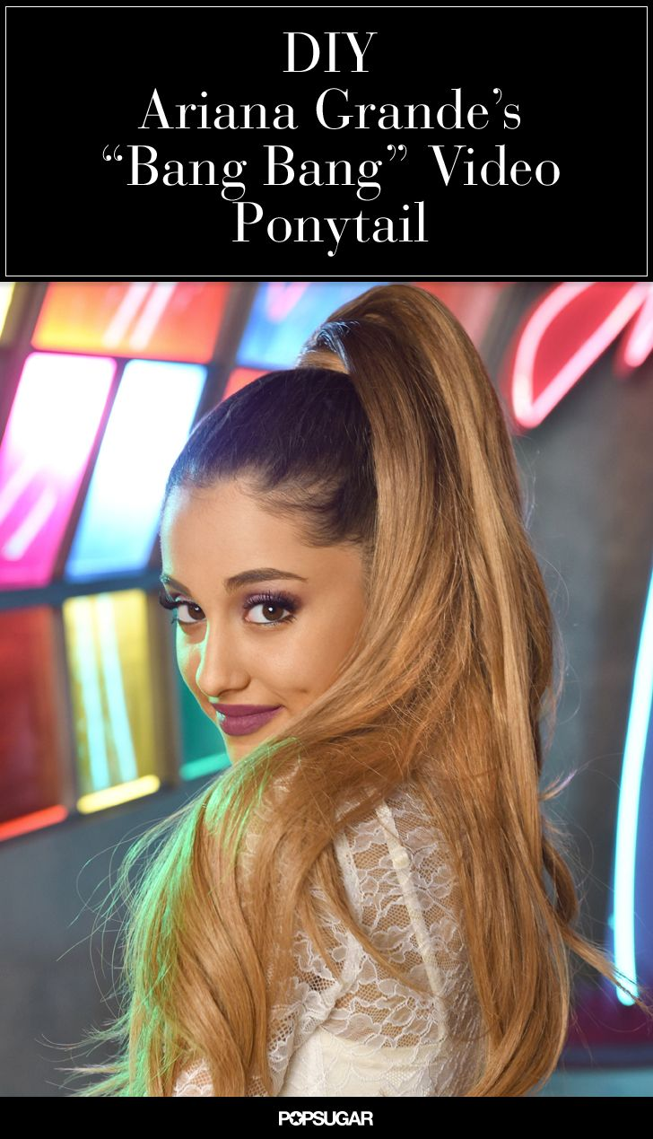 "Exclusive! DIY Ariana Grande's Perfect Ponytail From Her ""Bang Bang"" Video"
