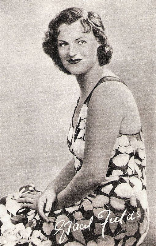 Gracie Fields - English actress, singer and comedienne