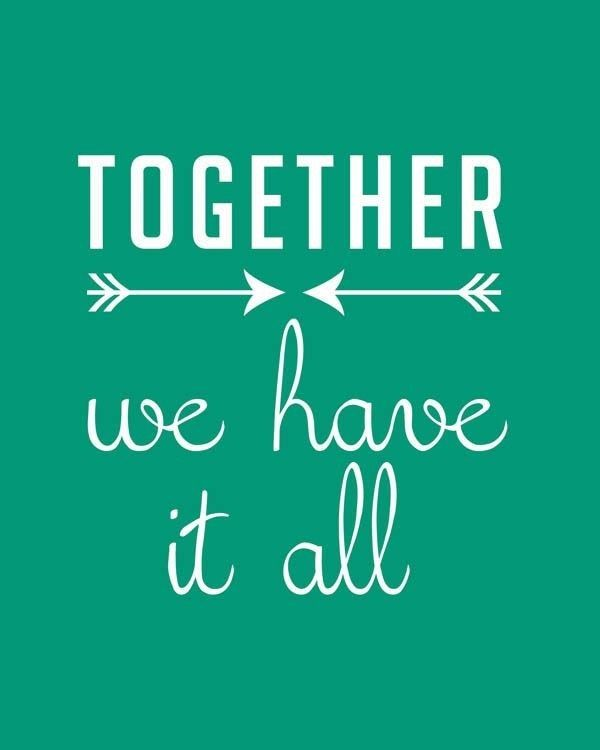 Together We Have It All FREE Printable. 2014 Valentines