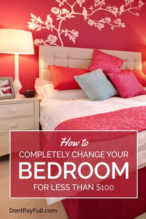 Tired of your old bedroom? We know How to Completely Change Your Bedroom for Less than $100, from wallpapers to cheap paint! #DontPayFull