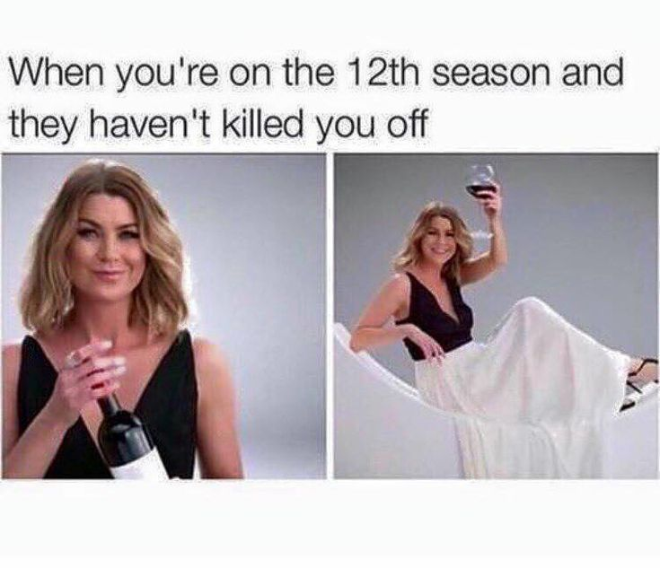 I mean, it is GREYS anatomy...it wouldn't make sense to kill her off