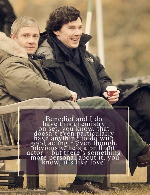 Martin Freeman talks about Benedict Cumberbatch: http://www.radiotimes.com/news/2013-10-07/martin-freeman-confesses-his-love-for-sherlock-co-star-benedict-cumberbatch