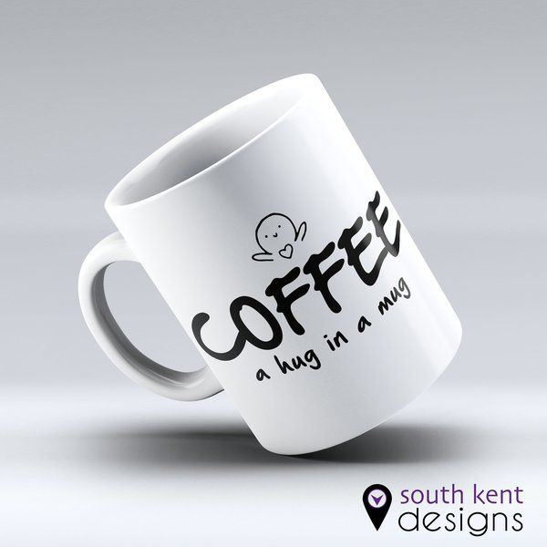 COFFEE - a hug in a mug. 11oz ceramic mug