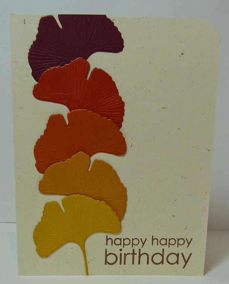 ginko+leaf+die+card+ideas | ... Ginko Leaf die to create a fall themed birthday card in colors