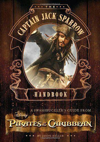 Legend of Captain Jack Sparrow....A  swashbuckler's guide to untold secrets