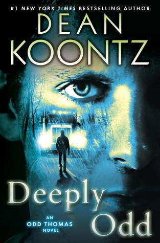 Deeply Odd by Dean Koontz. Thoroughly enjoyed Odd's latest adventure! Totally sucked the marrow out of the book!