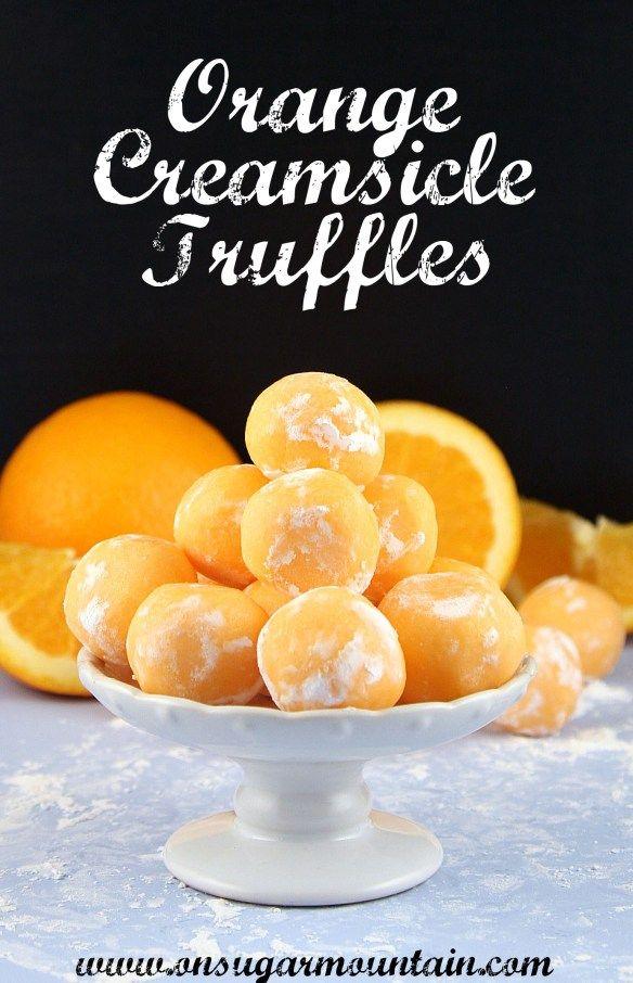 orange creamsicle truffles on sugar mountain