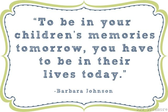 children's memories: Memories Tomorrow, Inspiration, Quotes, Parenting Quote, Truth, Lives Today, So True, Kids