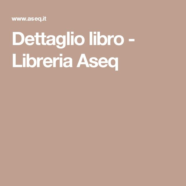 Dettaglio libro - Libreria Aseq
