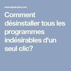 Comment désinstaller tous les programmes indésirables d'un seul clic?  lire la suite/ http://www.internet-software2015.blogspot.com