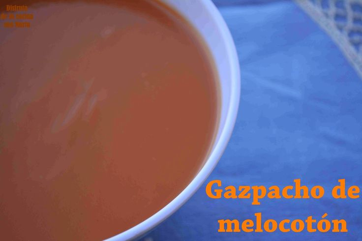 http://disfrutadelacocinaconmarta.blogspot.com.es/2014/07/gazpacho-de-melocoton.html