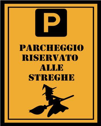 Cartello Halloween - Parcheggio riservato alle streghe