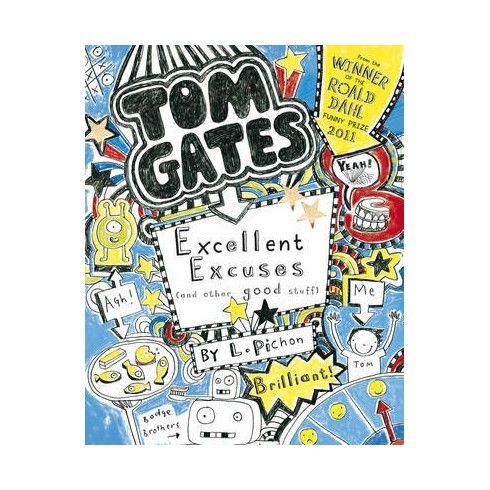 Tom Gates - Excellent Excuses...