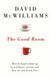 Out Oct 25th...Ireland is deeply in debt, beholden to the IMF, the EU and the bond markets. Its economy is frozen and years of austerity are ahead. In The Good Room, David McWilliams, who wrote about the dangers of the Irish property bubble and eurozone imbalances when others were saying everything was fine, explains the bizarre economics behind Ireland's current crisis, and illuminates a different path for Ireland. He illustrates the consequences of austerity and explains why it can't work.